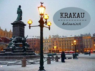 Krakau: Ein kulinarischer Trip