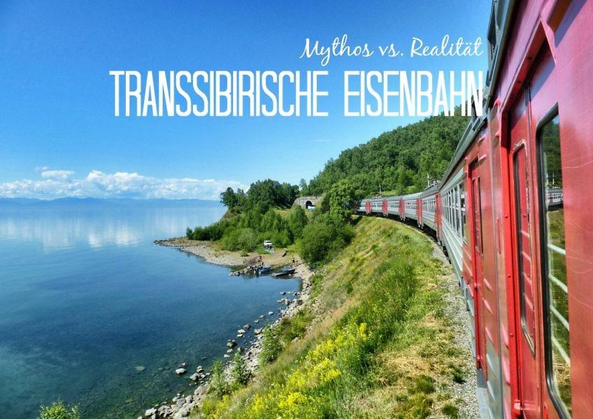 Transsibirische Eisenbahn: Mythos vs. Realität