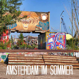 Amsterdam im Sommer: 10 Must Do's