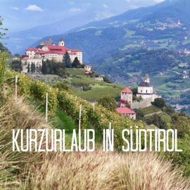 Kurzurlaub in Südtirol: Hüttenträume, Törggelen & ein Almabtrieb