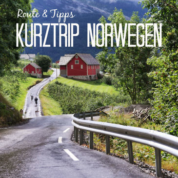 Norwegen-Kurztrip in 5 Tagen: Route, Highlights & Tipps