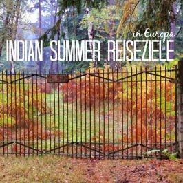 Indian Summer in Europa – 6 außergewöhnliche Herbst-Reiseziele