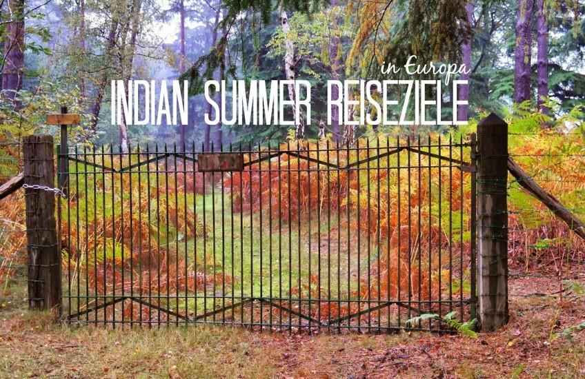 Indian Summer in Europa - Die schönsten Herbst-Reiseziele