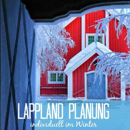 Die besten Tipps: So bereist Du Schwedisch Lappland individuell im Winter