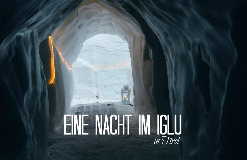 Iglu Übernachtung in den Alpen: Tipps für die Nacht Deines Lebens