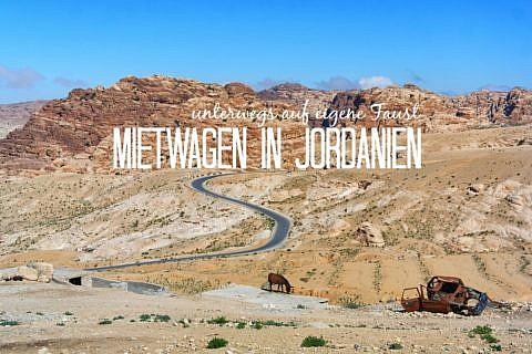Jordanien mit dem Mietwagen auf eigene Faust
