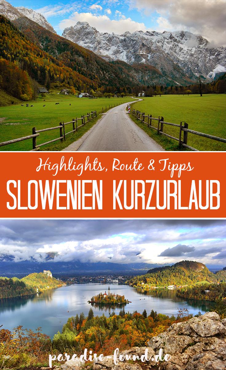 Slowenien Kurzurlaub