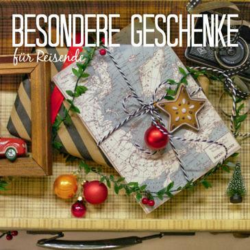 Besondere Geschenkideen für Reisende unter 25 Euro