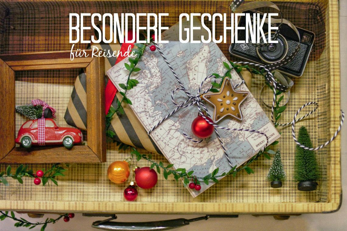 Besondere Geschenkideen für Reisende