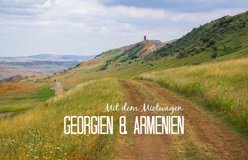 Mietwagen in Georgien und Armenien