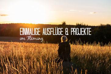 Herzensprojekte & besondere Ausflugsziele im Fläming