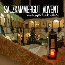 Roadtrip entlang der schönsten Adventmärkte im Salzkammergut -3
