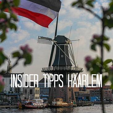 Insider Tipps für Haarlem