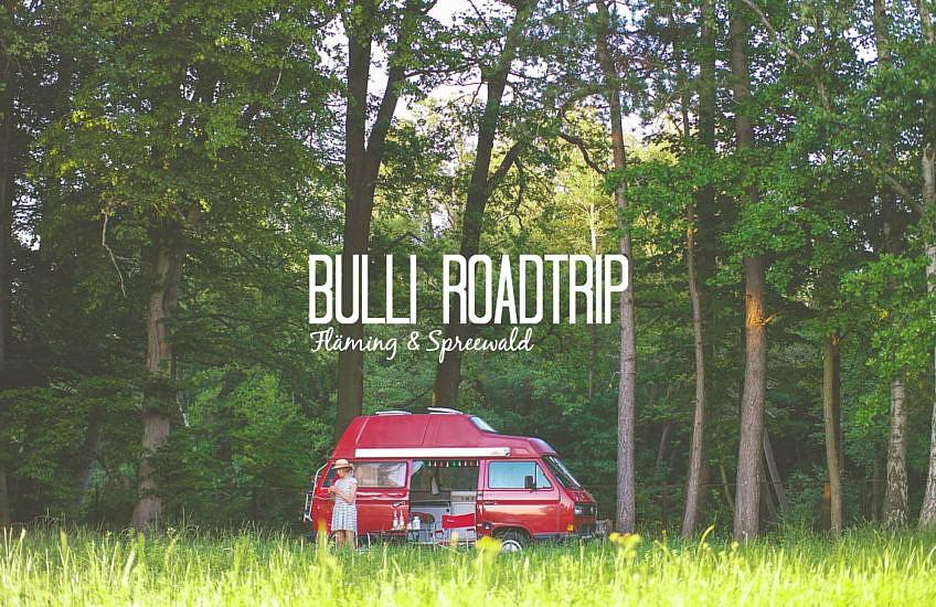 Bulli Roadtrip im Spreewald & Fläming